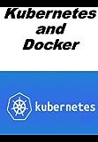 Kubernetes and Docker (English Edition)