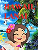 download ebook hawaii, lanai:: travel. overview of the best places to visit in lanai (garden of the gods, hulopoe beach park, hawaii petroglyphs, kanepuu preserve, manele bay, shipwreck beach, spas, resorts & more) pdf epub