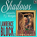 Shadows: The Jill Emerson Novels, Book 1 Audiobook by Jill Emerson, Lawrence Block Narrated by P. J. Morgan