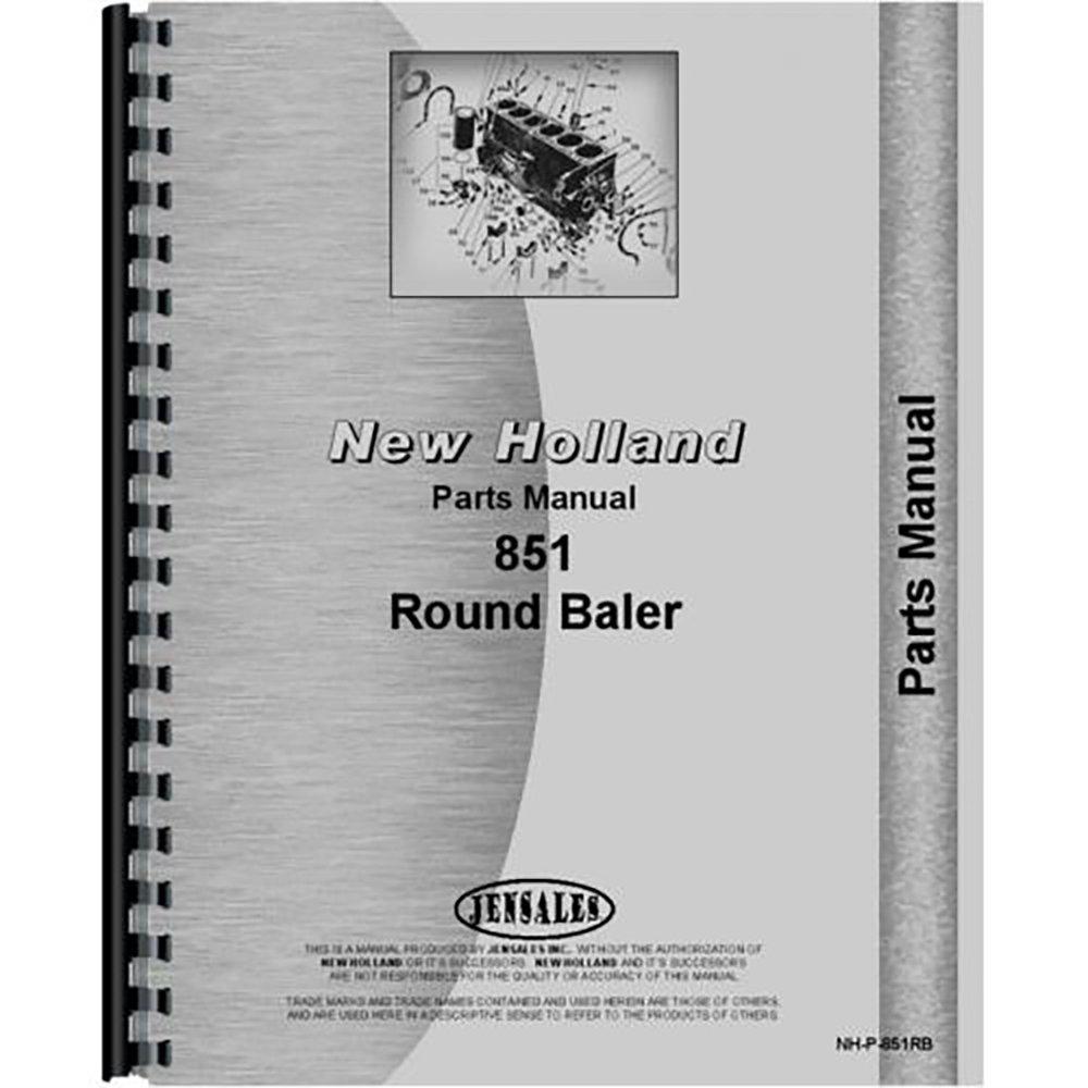 New Holland 851 Round Baler Parts Manual (OEM): New Holland
