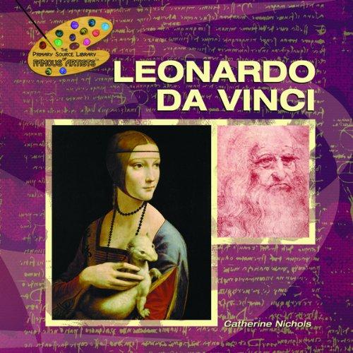 Leonardo Da Vinci (The Primary Source Library of Famous Artists)