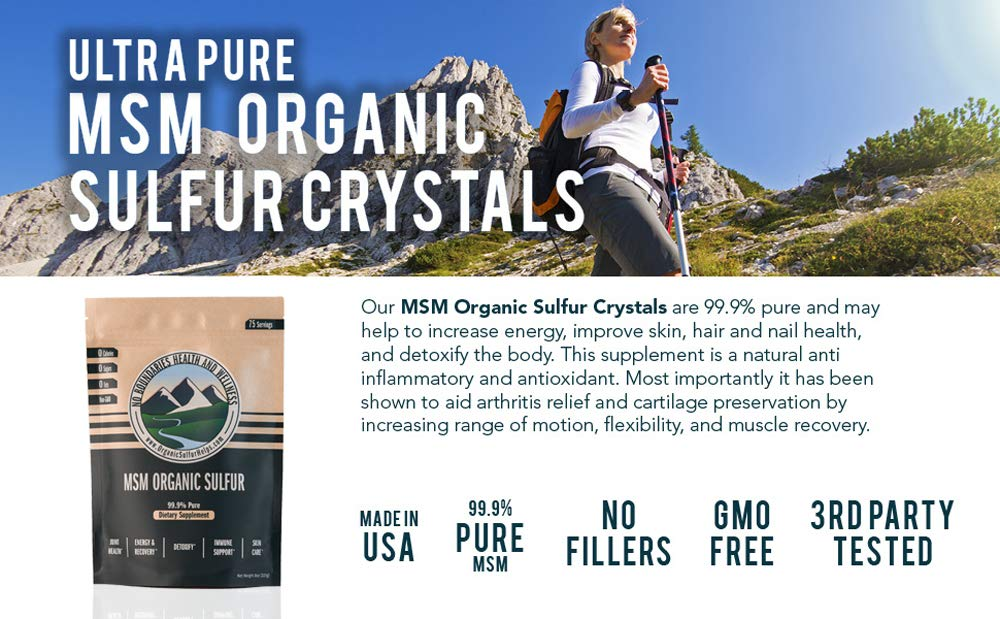 MSM Organic Sulfur Crystals by No Boundaries Health and Wellness – All-Natural, Premium Health Supplement: 99.9% Pure MSM – Benefits: Joint Pain, Allergies, Skin, Hair & Nail Health – No Fillers by No Boundaries Health and Wellness MSM Organic Sulfur (Image #5)