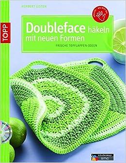 Doubleface Häkeln Mit Neuen Formen Frische Topflappen Ideen Kreativ