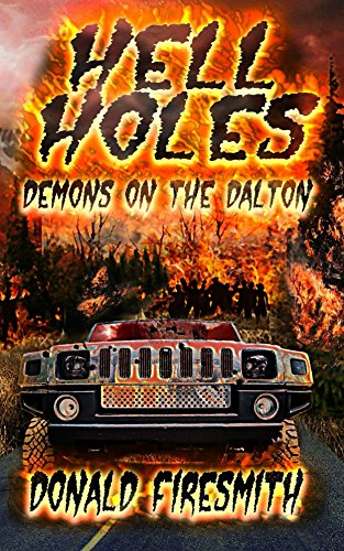 Hell Holes: Demons on the Dalton by [Firesmith, Donald]
