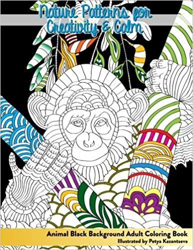 Amazon Animal Black Background Adult Coloring Book Nature Patterns For Creativity Calm Beautiful Books Volume 60 9781541208513
