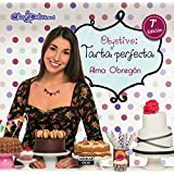 Objetivo: tarta perfecta (Spanish Edition)
