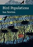 Bird Populations (Collins New Naturalist Library, Book 124) (New Naturalist Library - a Survey of British Natural History)