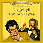 Dr. Jekyll and Mr. Hyde: Bring the Classics to Life | Robert Louis Stevenson
