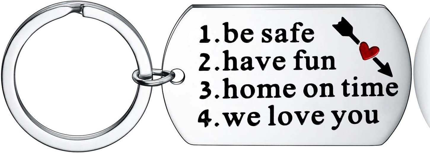 Have Fun Be Safe Keychain Gift for New Driver Graduation Keychain Gifts Teenage Driver Keychain (Home On Time We Love You)