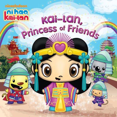 Kai-lan, Princess of Friends (Ni Hao, Kai-lan)