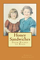 Honey Sandwiches: From Riches to Rags Paperback