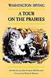 img - for A Tour on the Prairies (The Western Frontier Library Series) book / textbook / text book