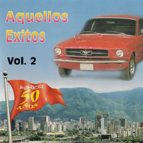 Stream or buy for $14.99 · Aquellos Éxitos, Vol. 2 - Edic.