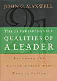 The 21 Indispensable Qualities of A Leader- Lunch & Learn