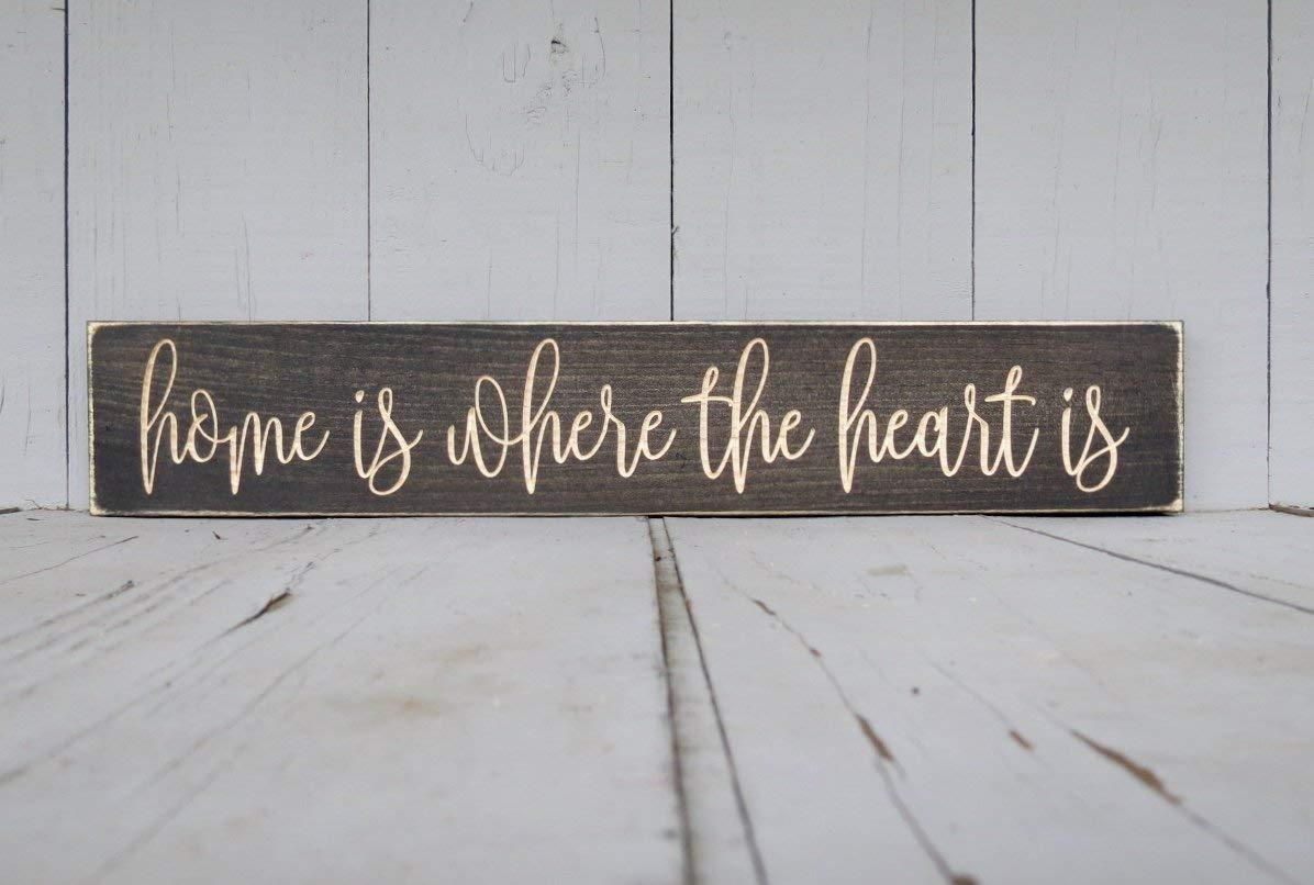 home is where the heart is wood sign lightly distressed