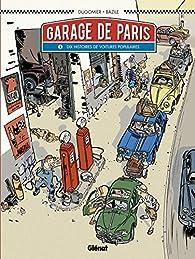 Le Garage de Paris, tome 1 : Dix histoires de voitures populaires par Vincent Dugomier