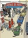 Le Garage de Paris, tome 1 : Dix histoires de voitures populaires par Dugomier