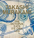img - for Takashi Murakami: The Octopus Eats Its Own Leg book / textbook / text book