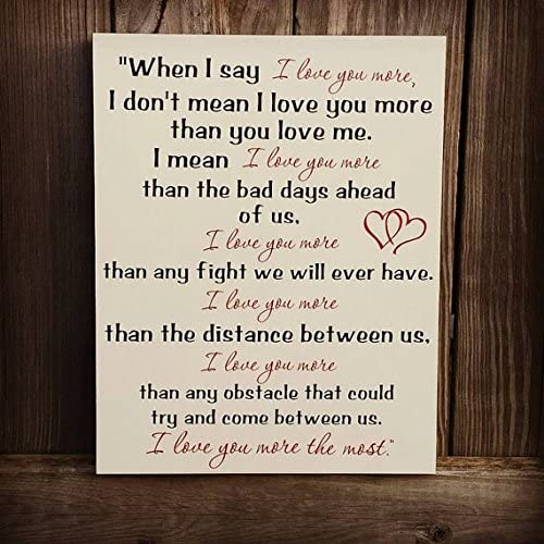 Amazon Com Wood Plaque Unique Wedding Gift I Love You More The Most Love Quote I Love You More Sign Love Gift Husband Gift Wife Gift 9x12 Home Kitchen