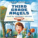 Third Grade Angels Audiobook by Jerry Spinelli Narrated by Johnny Heller