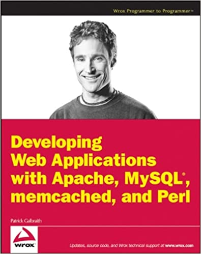 Developing Web Applications with Apache, MySQL, memcached