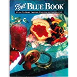 Ball Blue Book -- Guide to Home Canning, Freezing & Dehydration (Volume 1) ~ TMs Ball Corporation