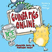 Ice Factor: Guinea Pigs Online Book 6 | Jennifer Gray, Amanda Swift