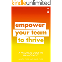 A Practical Guide to Management: Empower Your Team to Thrive (Introducing...)