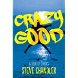 Crazy Good: A Book of CHOICES