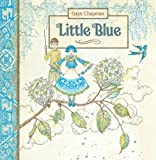 Little Blue, Gaye Chapman, 1921049987