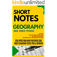 SHORT NOTES GEOGRAPHY: GENERAL KNOWLEDGE SERIES:  FOR ALL COMPETITIVE EXAMS SSC UPSC CDS RAILWAY STATE PSCs TET ARMY NAVY POLICE TEACHING CLERK