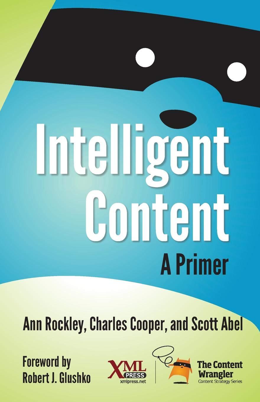 Intelligent Content: A Primer PDF