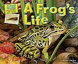 A Frog's Life, Ellen Lawrence, 1617724122
