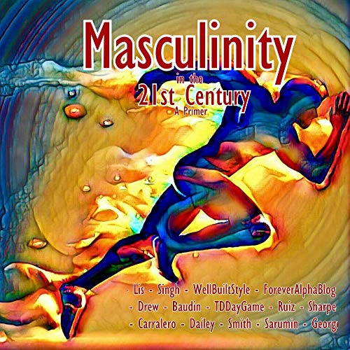 Pdf Social Sciences Masculinity in the 21st Century: A Primer (Modern Masculinity Book 1)