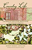 Country Life : A Handbook of Agriculture, Horticulture, and Landscape Gardening, Morris Copeland, Robert, 1558496947
