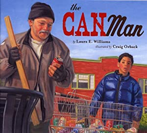 The Can Man Laura E. Williams and Craig Orback