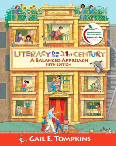 Literacy for the 21st Century: A Balanced Approach (with MyEducationLab) (5th Edition)