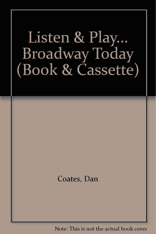 listen play broadway today book cassette listen play series