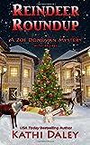 Reindeer Roundup (Zoe Donovan Cozy Mystery) (Volume 27)