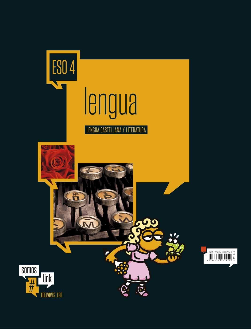 Lengua Castellana y Literatura 4.º ESO - Dos Volumenes Somoslink ...