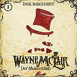 Der Meisterdieb (Wayne McLair 1)   Paul Burghardt