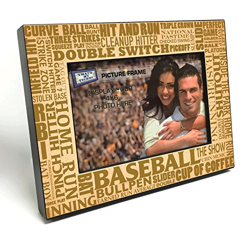 - That's My Ticket Baseball Word Art Wooden 4x6 inch Picture Frame - Tan