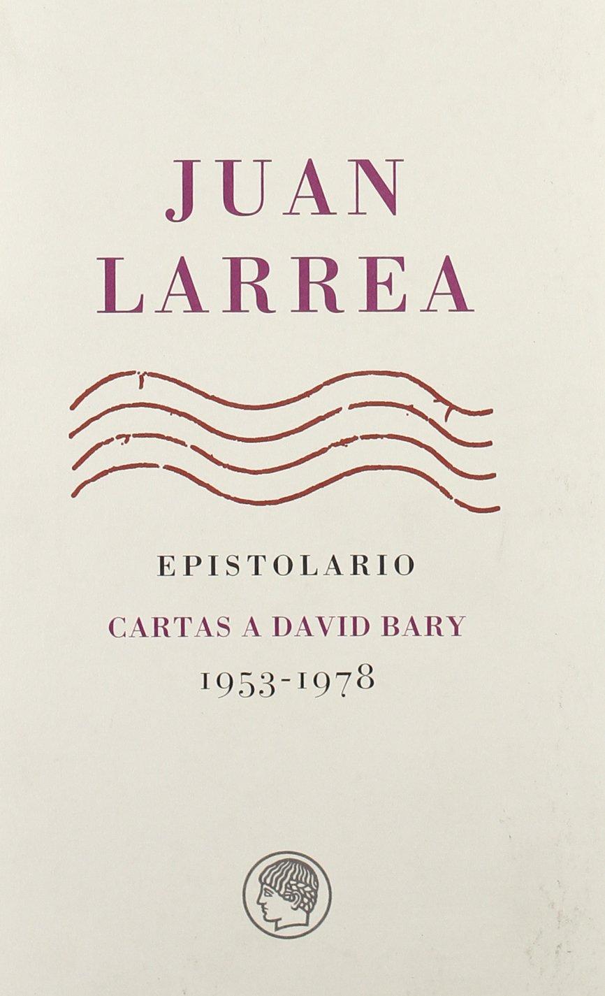 Epistolario: Cartas a David Bary, 1953-1978 (Spanish Edition ...