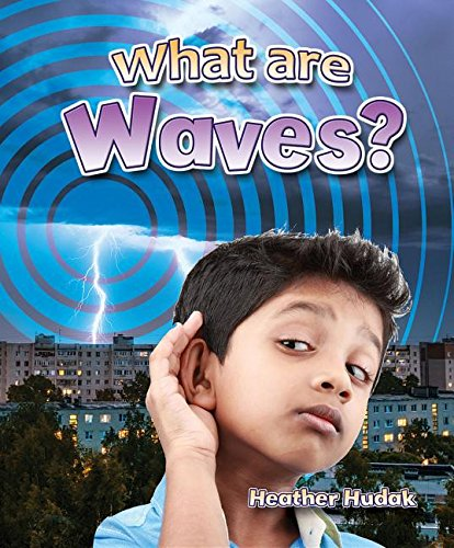 Read Online What Are Waves? (Catch a Wave) ebook