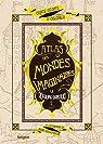 Atlas des mondes imaginaires : le royaume sansouci par Goldemberg