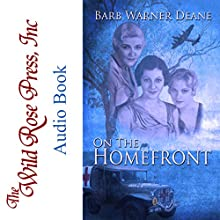 On the Homefront Audiobook by Barb Warner Deane Narrated by Rebecca McKernan