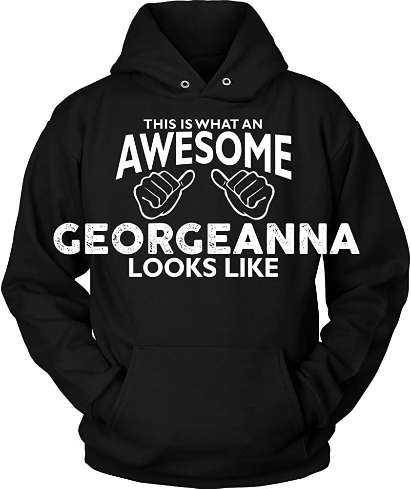This is What an AWEASOME GEORGEANNA Looks Like Hoodie Black