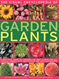 The Visual Encyclopedia of Garden Plants, Andrew Mikolajski, 1780190972