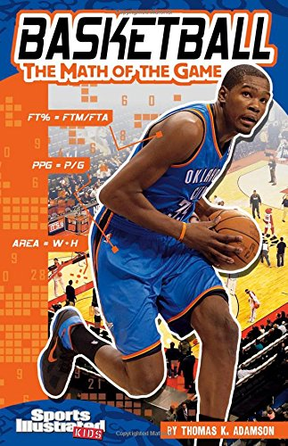 Basketball: The Math of the Game (Sports Math)