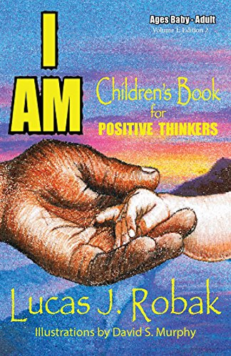 I AM: Children's Book for Positive Thinkers